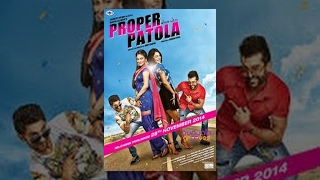 Proper Patola - Official Full Film || New Punjabi Film 2016 || Popular Punjabi Movies 2016