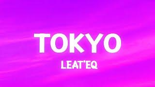 Tokyo - Leat'eq (TikTok Song) nya Arigato