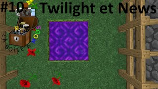 [FR] Minecraft : La boîte à mods Ep 10 : Twilight Forest et point infos - Minecraft modpack