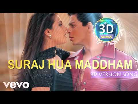 Suraj Hua Maddham 3D Song || Hit Love Song || Bass Boosted