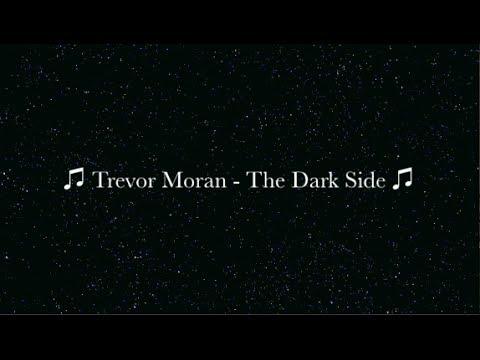 ♫ Trevor Moran - The Dark Side ♫ *LYRICS & PICTURES*