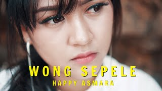 Happy Asmara - Wong Sepele ( Official Music Video ANEKA SAFARI )