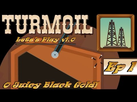 Turmoil ► Let's Play Episode 1 - Breaking New Ground! (1440p)