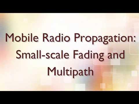 Mobile Radio Propagation:Small-scale Fading and Multipath