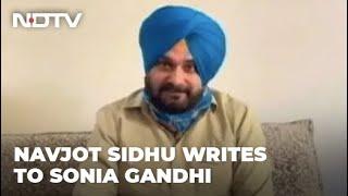 Navjot Sidhu Writes To Sonia Gandhi On 13-Point Agenda For Punjab