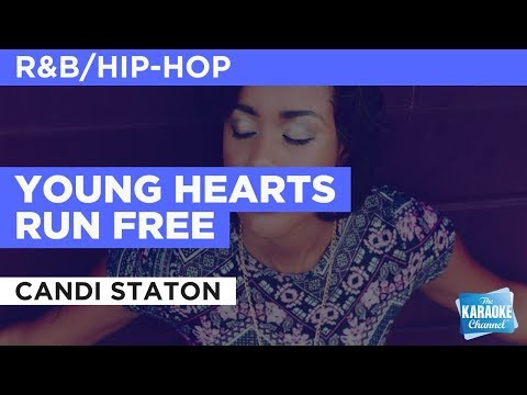 Young Hearts Run Free in the style of Candi Staton | Karaoke with Lyrics