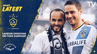 "Landon Donovan on Todd Dunivant: ""He's a champion, he's a winner"" 