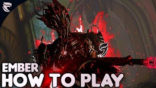 Warframe: How To Play Ember 2018