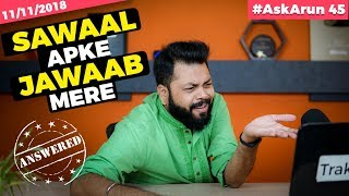 #AskArun45- PocoF2 With 5G, LG G7 ThinQ or OnePlus 6T, Android Pie on Realme 2 Pro, Marathi Channel