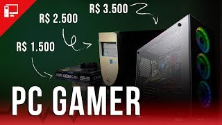 PC GAMER de R$ 1.500, R$ 2.500 e R$ 3.500 (março/2019)
