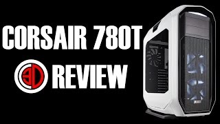 Corsair Graphite 780T Review