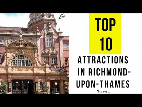 TOP 10. Best Tourist Attractions in Richmond-upon-Thames - England