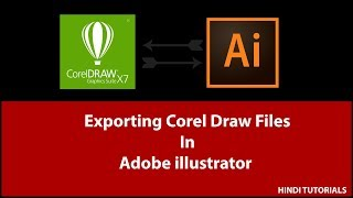 Exporting Corel Draw Files In illustrator CC