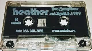 DJ Heather - Live at Rhythms - 04.03.99