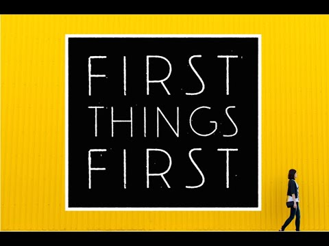 First Things First: Fear of the Lord