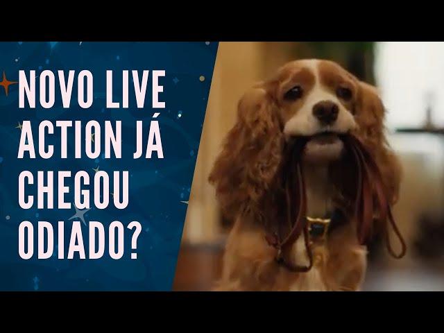 A DAMA e o Vagabundo LIVE ACTION vai ser bom? - Análise do TRAILER 🐶🐕🐩