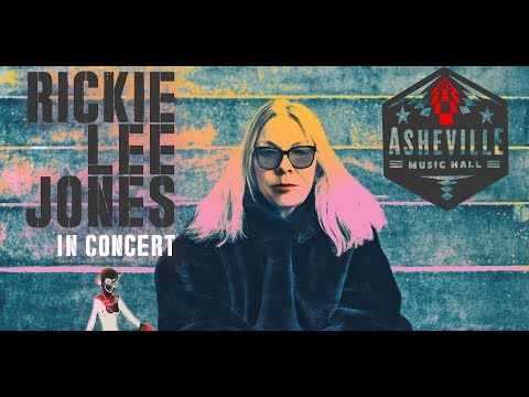 AN EVENING WITH RICKIE LEE JONES | ASHEVILLE MUSIC HALL 10-7-2019