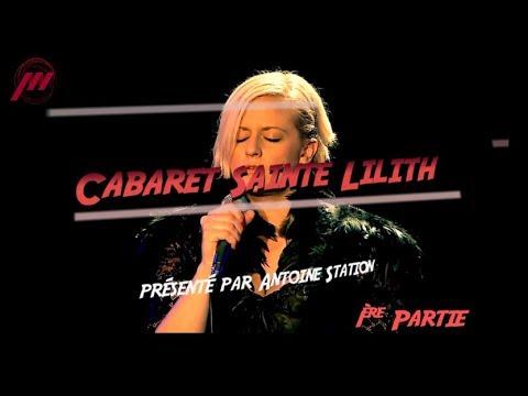 Cabaret Sainte Lilith - Partie 01 avec Lili Oz, Ariane Clément et le Studio La Chine