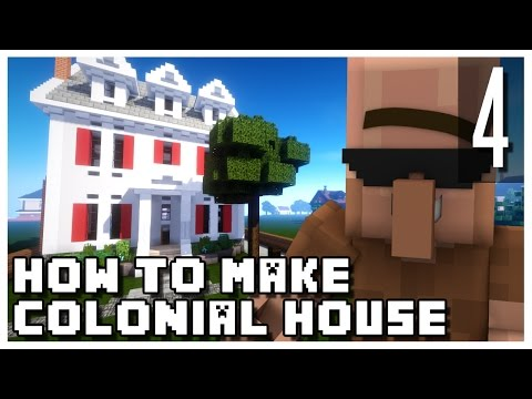 Minecraft: How To Make a Small Colonial House - Part 4