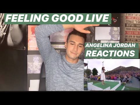 FEELING GOOD BY ANGELINA JORDAN   REACTION