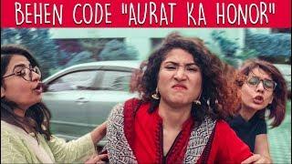 Behen Code | Aurat Ka Honor | Episode 2 | MangoBaaz