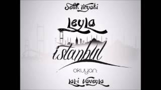 LâL-i VâveyLâ & Şefik Tiryaki -  LeyLa ( Istanul )