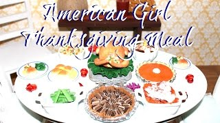 How to make American Girl Doll Thanksgiving Food