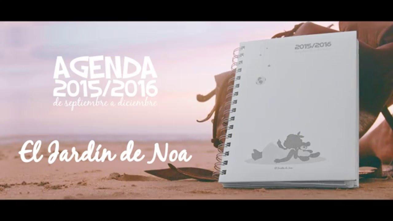 Agenda Escolar 2015 2016 El Jardin De Noa Youtube
