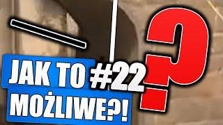 ZBUGOWANE KABLE W CS:GO?! - JAK TO MOŻLIWE! #22
