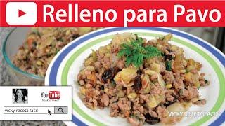 RELLENO PARA PAVO | Vicky Receta Facil