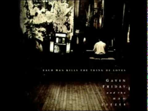 Gavin Friday & The Man Seezer - You Take Away The Sun (1989)