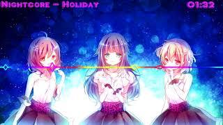 ♪ Nightcore ♪ Holidays