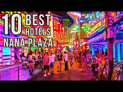 Top 10 Best Nana Plaza Hotels, Bangkok