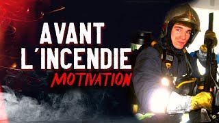 Entrainement pour devenir Pompier : Avant L'incendie [Fire Motivation #52]