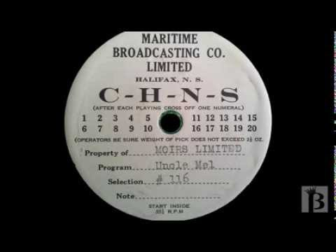 Uncle Mel Radio Show Intro CHNS Halifax 1940's