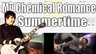 My Chemical Romance Summertime Guitar Cover With TAB (Frank Iero Ray Toro)