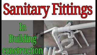 sanitary fittings in building construction