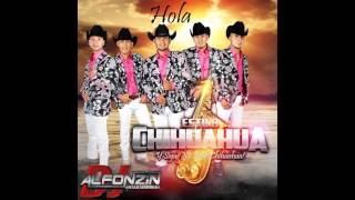 Estilo Chihuahua - Hola   2016