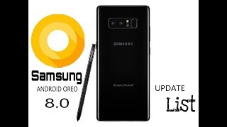 Samsung new android oreo(8.0) update list || Full list