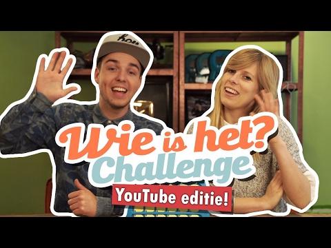 WIE IS HET CHALLENGE! (YOUTUBERS EDITIE)