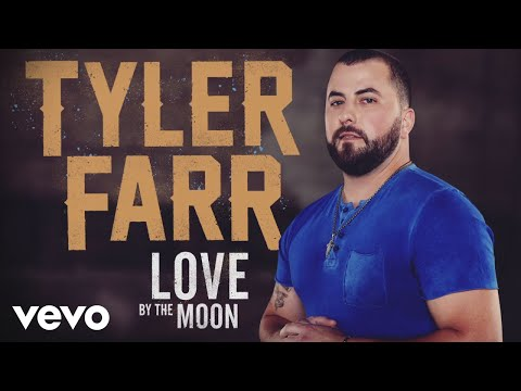 Tyler Farr - Love by the Moon (Audio)