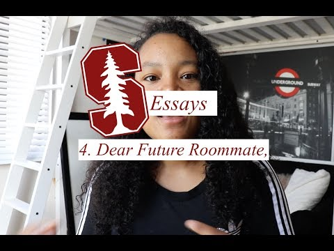 Reading My Accepted Stanford Supplements: Dear Future Roommate
