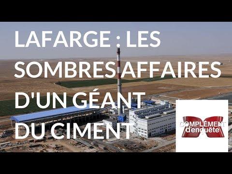 Complément d'enquête. Lafarge : les sombres affaires d'un géant du ciment -23 mars 2018 (France 2)