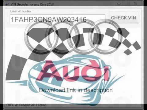 Vin Decoder Audi - FREE DOWNLOAD 2013