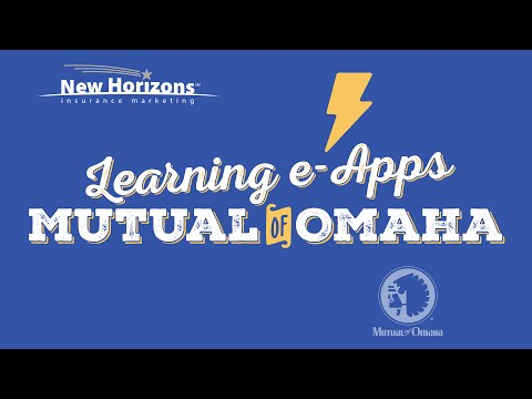Learning e-Apps: Mutual of Omaha Medicare Supplement