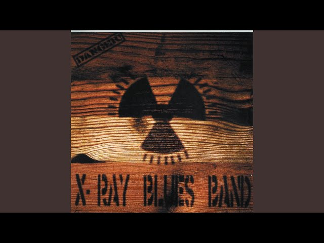 X Ray Blues Band Download Mp3 Free And Listen Online Mp3hq Org