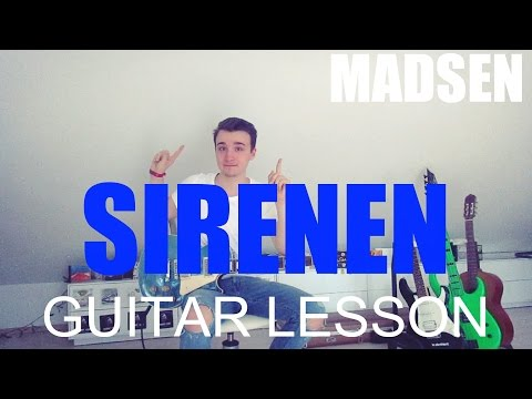 Madsen: Sirenen (GUITAR TUTORIAL/LESSON#137)