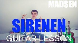 Sirenen - Madsen (GUITAR TUTORIAL/LESSON#137)