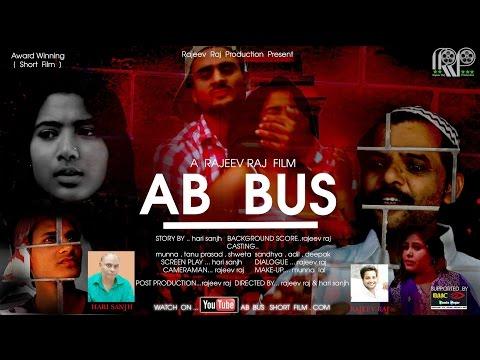 Award Winning Short Film - AB BUS (2016) || Woman Empowerment