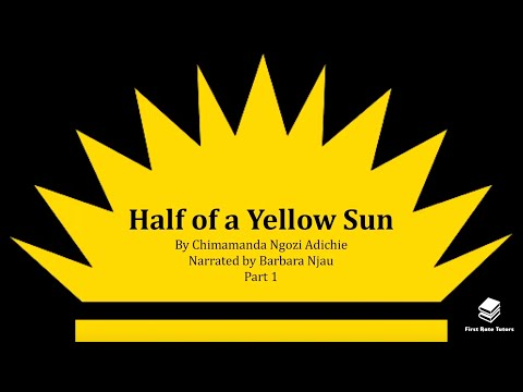 'Half Of A Yellow Sun'  In 5 Minutes: Context And Summary (1/2) *REVISION GUIDE*